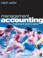 Management Accounting ebook by Ralph Adler