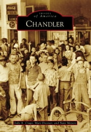 Chandler ebook by Jody A. Crago,Mari Dresner,Nate Meyers