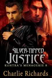 Silver-Tipped Justice - Book 8 ebook by Charlie Richards