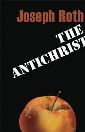 The Antichrist ebook by Joseph Roth