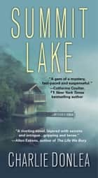 Summit Lake eBook par Charlie Donlea