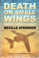Death on Small Wings ebook by Neville Atkinson