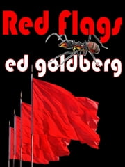 Red Flags ebook by Ed Goldberg