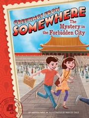 The Mystery in the Forbidden City ebook by Harper Paris,Marcos Calo