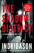 The Shadow District eBook by Arnaldur Indridason, Victoria Cribb