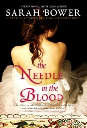 The Needle in the Blood ebook by Sarah Bower