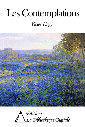 Les Contemplations ebook by Victor Hugo