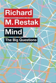 The Big Questions: Mind ebook by Richard M. Restak