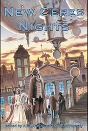 New Ceres Nights ebook by Alisa Krasnostein (ed),Tehani Wessely (ed)