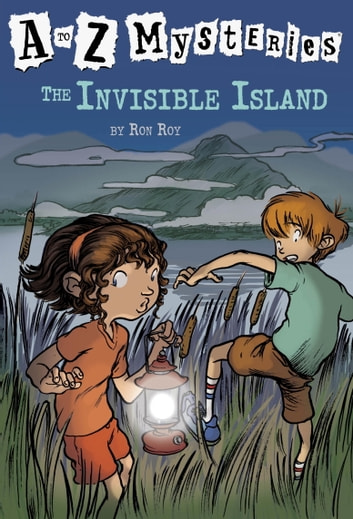 A to Z Mysteries: The Invisible Island ebook by Ron Roy