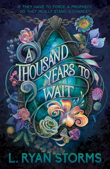 A Thousand Years to Wait ebook by L. Ryan Storms