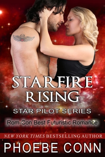 Starfire Rising (Star Pilot Series, Book 2) ebook by Phoebe Conn