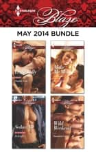 Harlequin Blaze May 2014 Bundle - Double Take\Seduce Me\Make Me Melt\Wild Weekend ebook by Leslie Kelly, Jo Leigh, Karen Foley,...