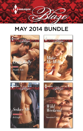 Harlequin Blaze May 2014 Bundle - An Anthology ebook by Leslie Kelly,Jo Leigh,Karen Foley,Susanna Carr