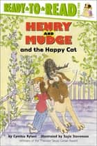 Henry and Mudge and the Happy Cat - With Audio Recording ebook by Cynthia Rylant, Suçie Stevenson