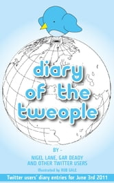 Diary Of The Tweople ebook by Gar Deady & Nigel Lane