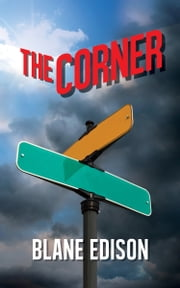 The Corner ebook by Blane Edison