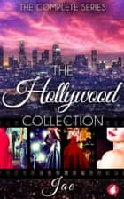 The Hollywood Collection ebook by Jae