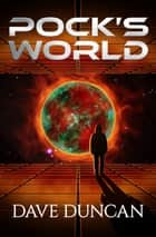 Pock's World ebook by Dave Duncan