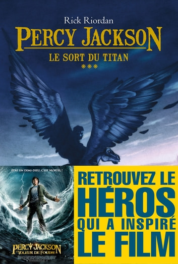 Le Sort du titan - Percy Jackson - tome 3 ebook by Rick Riordan