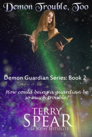 Demon Trouble, Too ebook by Terry Spear