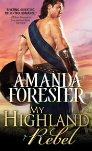 My Highland Rebel ebook by Amanda Forester