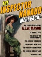 The Inspector Hanaud MEGAPACK® eBook by A.E.W. Mason