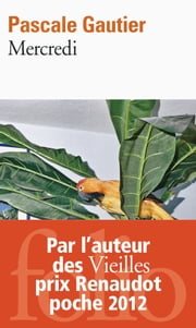 Mercredi ebook by Pascale Gautier
