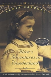 Alice's Adventures in Wonderland ebook by Lewis Carroll,Nancy Willard