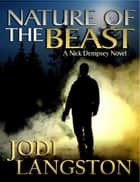 Nature of the Beast ebook by Jodi Langston