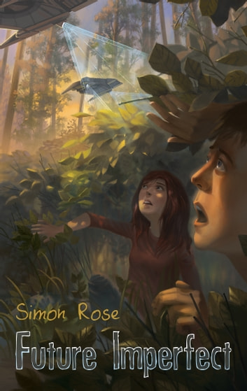 Future Imperfect ebook by Simon Rose