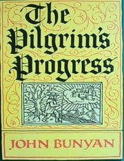 The Pilgrim`s Progress ebook by John Bunyan