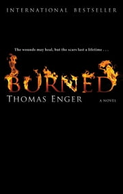 Burned - A Novel ebook by Thomas Enger
