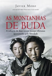 As Montanhas de Buda ebook by Javier Moro