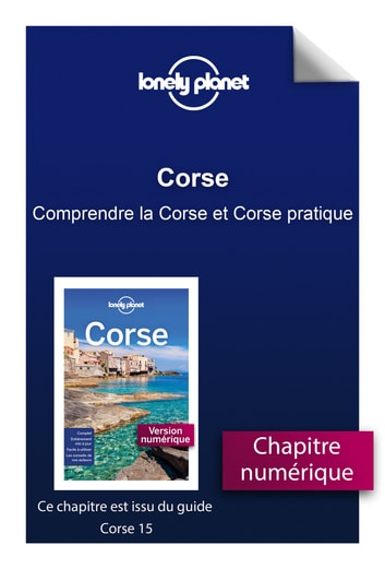 Corse - Comprendre la Corse et Corse pratique ebook by LONELY PLANET FR
