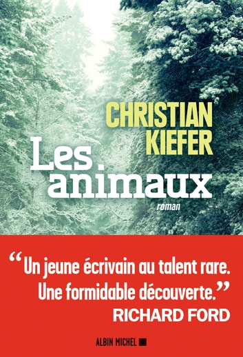 Les Animaux ebook by Christian Kiefer