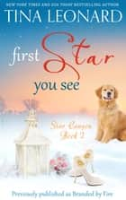 First Star You See ebook by Tina Leonard