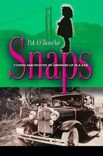 SNAPS: Stories and Photos Of Growing Up In A Car