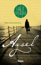 Aysel ebook by Halit Ertuğrul