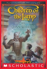 Children of the Lamp #4: Day of the Djinn Warriors ebook by P. B. Kerr