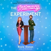 The Intimacy Experiment audiobook by Rosie Danan