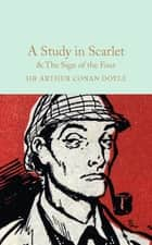 A Study in Scarlet & The Sign of the Four ebook by Arthur Conan Doyle