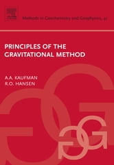 Principles of the Gravitational Method ebook by Kaufman, Alex A.