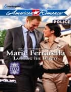 Lassoing the Deputy (Mills & Boon American Romance) (Forever, Texas, Book 4) ebook by Marie Ferrarella