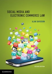 Social Media and Electronic Commerce Law ebook by Davidson, Alan