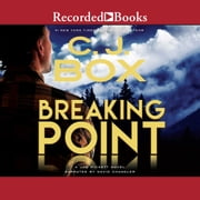 Breaking Point audiobook by C.J. Box