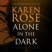 Alone in the Dark audiobook by Karen Rose