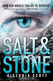 Salt & Stone ebook by Victoria Scott