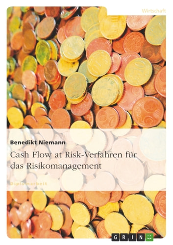 Cash Flow at Risk-Verfahren für das Risikomanagement ebook by Benedikt Niemann