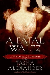A Fatal Waltz ebook by Tasha Alexander